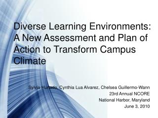 Diverse Learning Environments: A New Assessment and Plan of Action to Transform Campus Climate