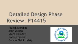 Detailed Design Phase Review: P14415