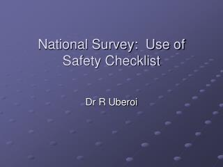 National Survey:  Use of Safety Checklist