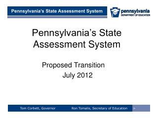 Pennsylvania's State Assessment System