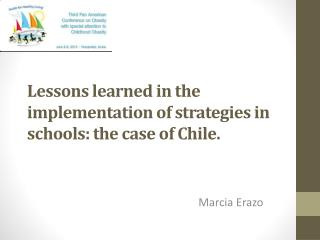 Lessons learned in the implementation of strategies in schools: the case of Chile.