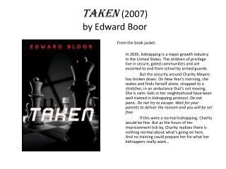 Taken (2007) by Edward Boor