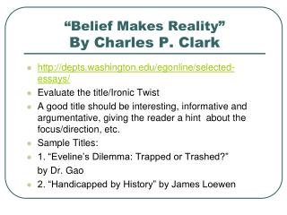 """""""Belief Makes Reality"""" By Charles P. Clark"""