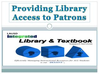 Providing Library Access to Patrons