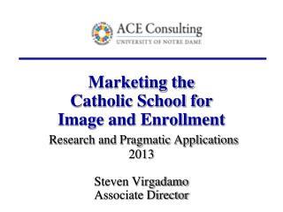 Catholic Schools: 2012-2013