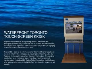WATERFRONT TORONTO TOUCH-SCREEN KIOSK