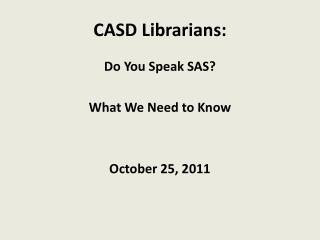 CASD Librarians: