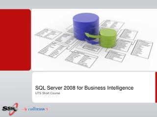 SQL Server 2008 for Business Intelligence