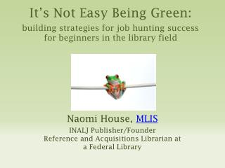 Naomi House,  MLIS INALJ Publisher/Founder Reference and Acquisitions Librarian  at