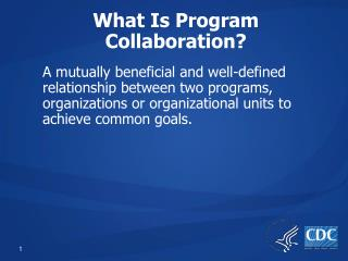 What Is Program Collaboration?