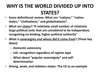 Why is the world divided up into states