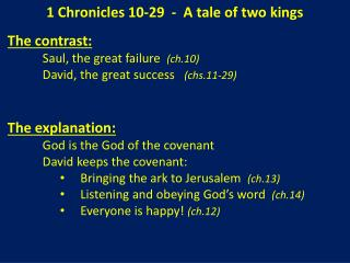 1 Chronicles  10-29   -  A tale of two kings