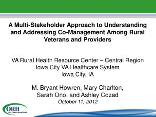 VA Rural Health Resource Center – Central Region Iowa City VA Healthcare System Iowa City, IA