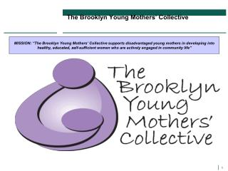 The Brooklyn Young Mothers' Collective