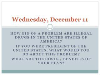 Wednesday ,  December 11