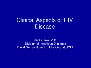 Clinical Aspects of HIV Disease