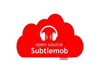 subtlemob  in  actie