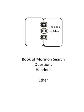 Book of Mormon Search Questions Handout Ether