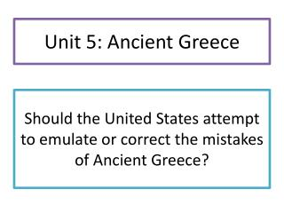 Should the United States attempt to emulate or correct the mistakes of Ancient Greece?