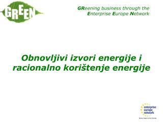 Obnovljivi izvori energije i racionalno korištenje  energije