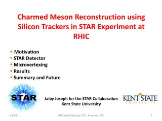 Charmed Meson  Reconstruction using  Silicon Trackers in STAR Experiment at RHIC Motivation