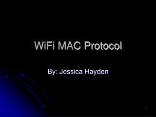 WiFi MAC Protocol