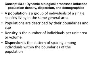 A  population  is a group of individuals of a single species living in the same general area