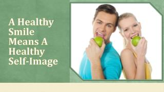 A Healthy Smile Means A Healthy Self-Image