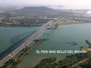 EL PAIS MAS BELLO DEL MUNDO