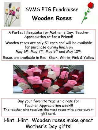 SVMS PTG Fundraiser Wooden Roses