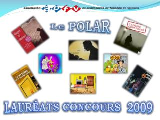 LAURÉATS CONCOURS  2009