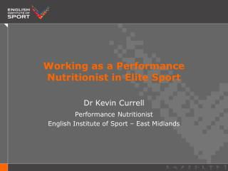 Working as a Performance Nutritionist in Elite Sport