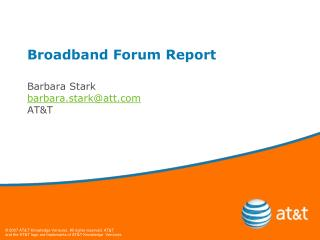 Broadband Forum Report