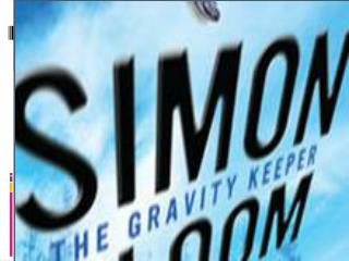 Simon Bloom – The Gravity Keeper
