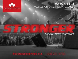 MARCH 14-15 WEST EDMONTON CHRISTIAN ASSEMBLY