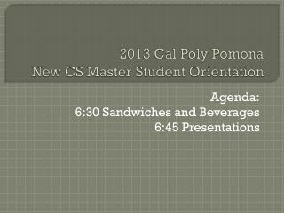 2013  Cal Poly Pomona New CS Master Student Orientation