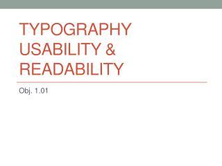 Typography  Usability & Readability
