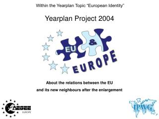Yearplan Project 2004