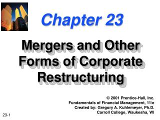 Mergers and Other Forms of Corporate Restructuring