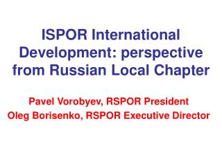 ISPOR International Development: perspective from Russian Local Chapter