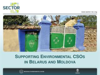 Supporting Environmental CSOs  in Belarus and Moldova