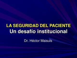 Dr. Héctor Maisuls
