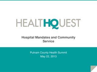 Hospital Mandates and Community Service