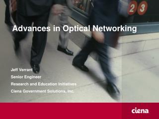 Advances in Optical Networking