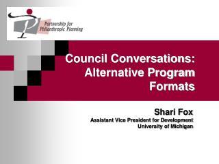 Council Conversations: Alternative Program Formats