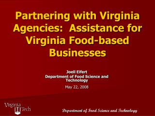 Partnering with Virginia Agencies:  Assistance for Virginia Food-based Businesses