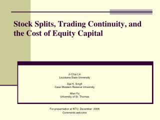 Stock Splits, Trading Continuity, and the Cost of Equity Capital