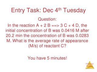 Entry Task: Dec 4 th  Tuesday