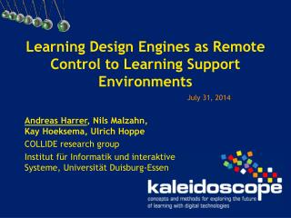 Learning Design Engines as Remote Control to Learning Support Environments
