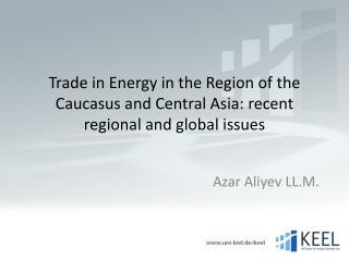 Azar  Aliyev  LL.M.